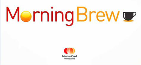 Catch up on all MasterCard Morning Brew segments by visiting newsroom.mastercard.com and searching