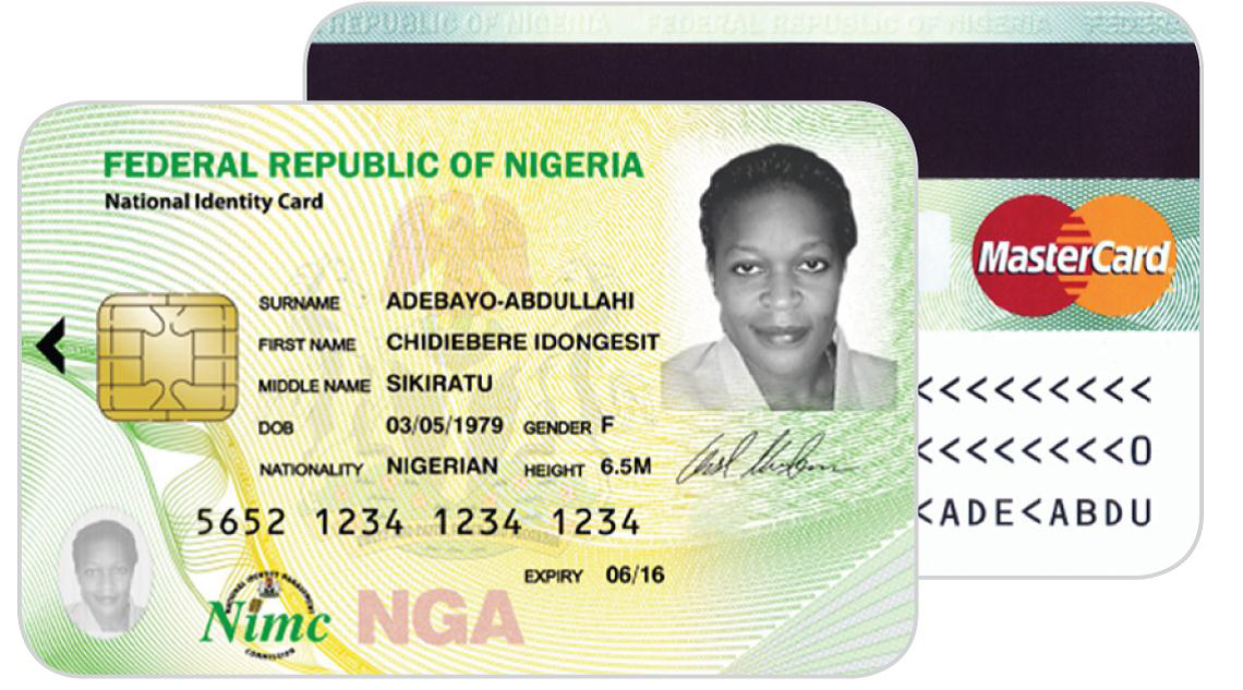 The Nigerian National Identity Management Commission (NIMC) will be issuing MasterCard-branded National Identity Smart Cards with electronic payment capability. This program is the largest roll-out of a formal electronic payment solution in the country and the broadest financial inclusion initiative of its kind on the African continent.