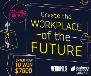 Business Interiors by Staples and Metropolis Magazine Announce Inaugural Workplace of the Future Des ...