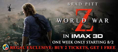 """Regal Entertainment Group announces buy two tickets, get one free for """"World War Z"""" in IMAX 3D. Source: Regal Entertainment Group"""