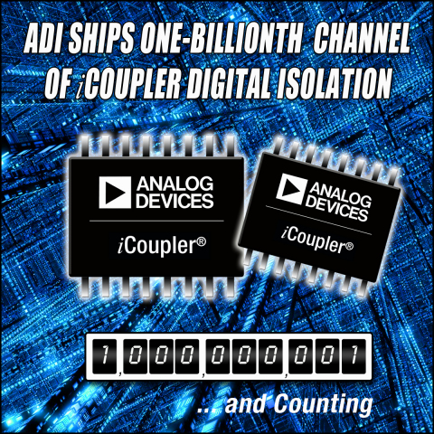 ADI Ships One Billionth Channel of iCoupler Digital Isolation (Photo: Business Wire)