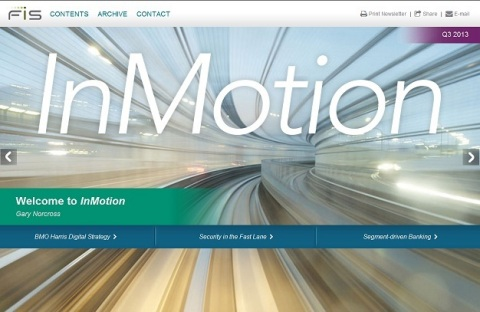 FIS InMotion provides regular, leading-edge insight on issues and trends impacting the financial services industry. (Photo: Business Wire)