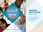 Kindred Healthcare Investor Update on Strategic Plan and Repositioning Initiatives
