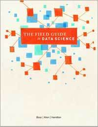 The Field Guide to Data Science by Booz Allen Hamilton (Photo: Business Wire)