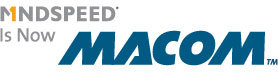 MACOM to Showcase Newly Acquired Mindspeed Comcerto 2000 System-on-Chip (SoC) Processors at the 2014 International CES