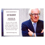 "In a video lost for a generation, renowned Sci-Fi writer Ray Bradbury returns to give his timeless insight into how humans can achieve ""Success in Cyberspace,"" now showing on www.informationage.org. (Photo: Business Wire)"