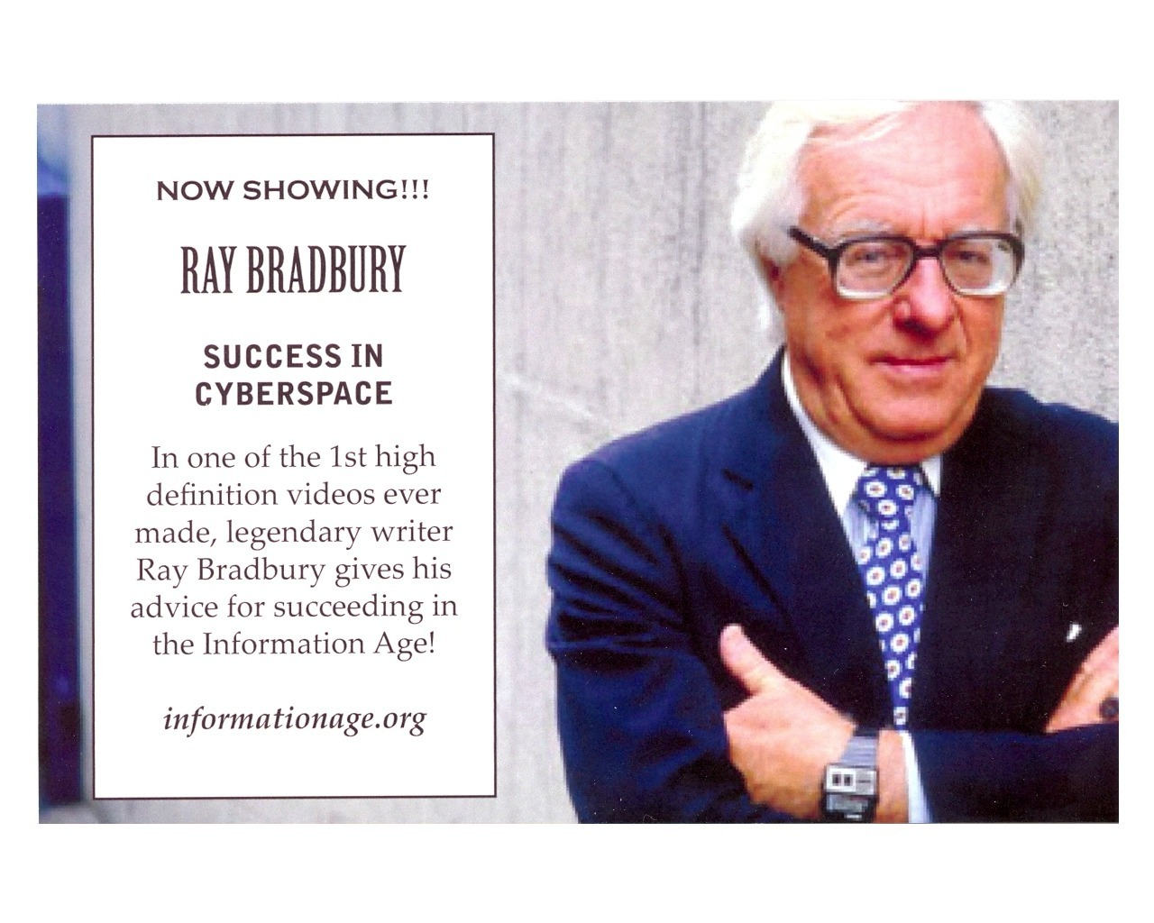 """In a video lost for a generation, renowned Sci-Fi writer Ray Bradbury returns to give his timeless insight into how humans can achieve """"Success in Cyberspace,"""" now showing on www.informationage.org. (Photo: Business Wire)"""