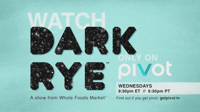 Dark Rye, a new series on Pivot TV Wednesdays at 9:30 pm ET