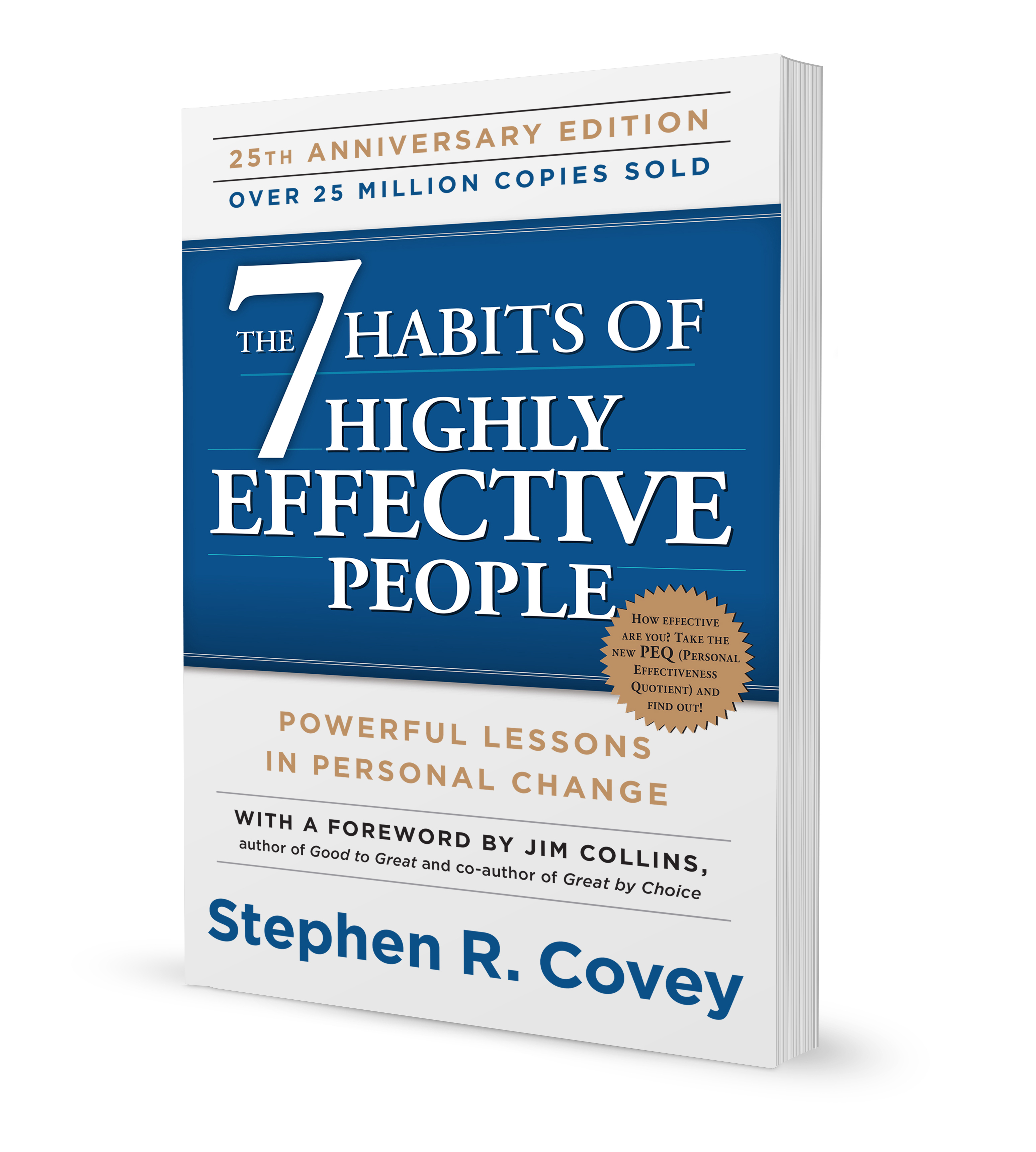 7 habits of highly effective people When stephen covey published his seminal book on personal productivity and leadership back in 1989, he had no idea what kind of impact it would create -- not just within the business community, but across industries and even international borders the 7 habits of highly effective people became his.