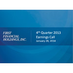 Fourth Quarter 2013 First Financial Holdings, Inc. Earnings Call Slides