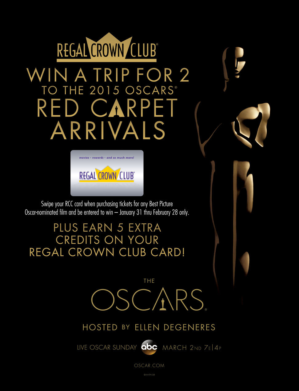 See an Oscar® Best Picture-nominated film at participating Regal Theatres through February 28 to win a trip to the 2015 Red Carpet Arrivals. Image Source: Regal Entertainment Group