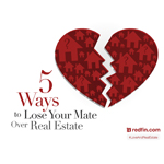 5 Ways to Lose Your Mate Over Real Estate (Graphic: Business Wire)