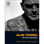 Alan Turing: His Work and Impact won the RR Hawkins Award, the top honor for the PROSE Awards. The book brings insight into the context and significance of Alan Turing's impact on mathematics, computing, computer science, informatics, morphogenesis, philosophy and the greater scientific world. (Photo: Business Wire)