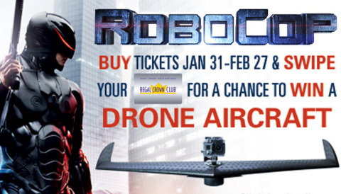 "Regal Crown Club members can purchase tickets to see ""RoboCop"" in theatres February 12, and be entered for a chance to win a drone aircraft and Sony tablet. Source: Regal Entertainment Group"