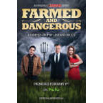 Farmed and Dangerous (Photo: Business Wire)