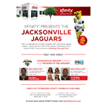 Comcast is hosting two very special events this Saturday, February 22 for Jacksonville football fans, as part of the celebration of its newest Xfinity Stores that recently opened throughout the Jacksonville area. At the Jacksonville Jaguars Day events, fans will get the chance to meet, take pictures and get autographs from Jacksonville Jaguars players, cheerleaders and team mascot Jaxson De Ville. (Photo: Business Wire)