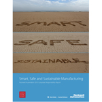 """Smart, Safe and Sustainable Manufacturing"" is the title of Rockwell Automation's 2013 Corporate Responsibility Report, now available online and in print. The report highlights updates on the company's environmental performance, employee safety and culture, and community relations efforts. (Graphic: Business Wire)"