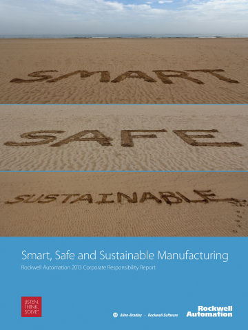 """""""Smart, Safe and Sustainable Manufacturing"""" is the title of Rockwell Automation's 2013 Corporate Responsibility Report, now available online and in print. The report highlights updates on the company's environmental performance, employee safety and culture, and community relations efforts. (Graphic: Business Wire)"""