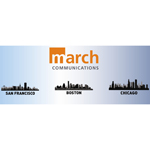 March Communications Expands Nationally with New Offices in San Francisco and Chicago (Graphic: Business Wire)