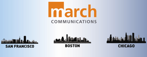 March Communications Expands Nationally with New Offices in San Francisco and Chicago | Business Wire