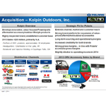 A brief overview of the Kolpin Outdoors, Inc. business and its strategic fit with Polaris Industries.