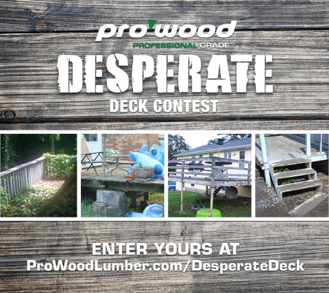 The 2014 ProWood Desperate Deck Contest runs from April 14 - July 14, 2014. (Graphic: Business Wire)