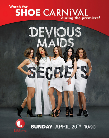 "Shoe Carnival Announces National Advertising Collaboration With Lifetime's ""Devious Maids"" (Photo: Business Wire)"