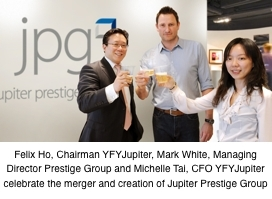 Felix Ho, Chairman YFYJupiter, Mark White, Managing Director Prestige Group and Michelle Tal, CFO YFYJupiter celebrate the merger and creation of Jupiter Prestige Group (Photo: Business Wire)