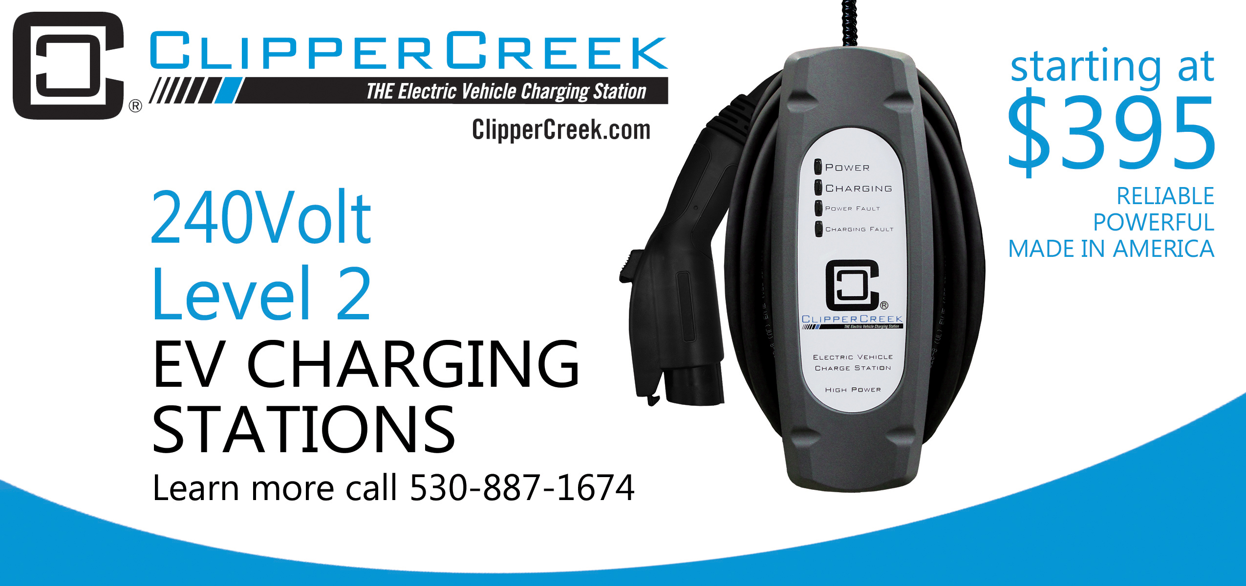 ClipperCreek's $395 Level 2, 240V EV charging station, available for immediate delivery, directly from the factory in Auburn, CA. (Graphic: Business Wire)