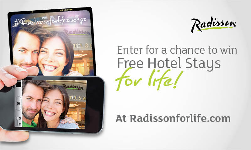 Enter for a chance to win Free Hotel Stays for life! At Radissonforlife.com (Graphic: Radisson)