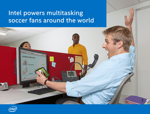 Photo from Intel: Intel Powers Multitasking Soccer Fans around the World (Photo: Business Wire)