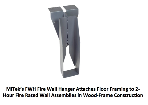 MiTek's new FWH Fire Wall Hanger Attaches Floor Framing to 2-hour Fire Rated Wall Assemblies in Wood-Frame Construction.  (Photo: Business Wire)
