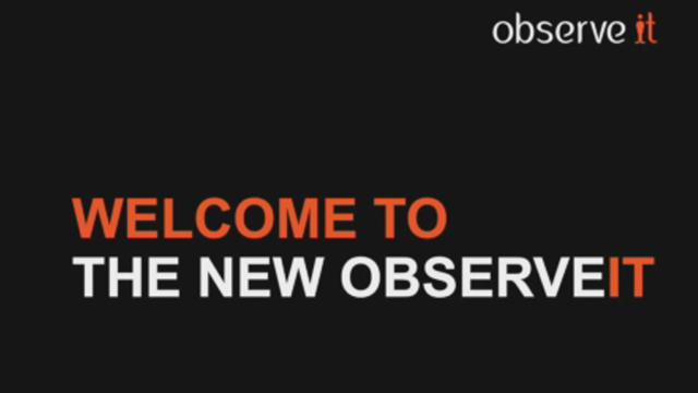 Meet the new ObserveIT (Video: Business Wire)