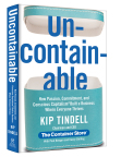 The Container Store (NYSE: TCS), the nation's leading retailer of storage and organization products, today announces the launch of Chairman and CEO Kip Tindell's first book, UNCONTAINABLE: How Passion, Commitment, and Conscious Capitalism Built a Business Where Everyone Thrives (Grand Central Publishing, 10/7/2014). (Photo: Business Wire)