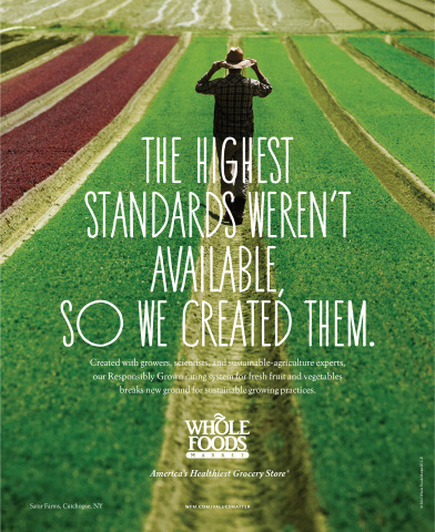 A print ad in Whole Foods Market's first national brand campaign highlights the retailer's new