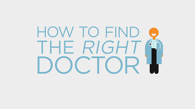 How to find the right doctor