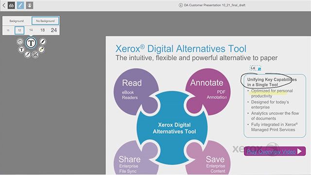 Xerox's Digital Alternatives is a simple desktop and mobile assistant technology that automates paper-based workflows, allowing users to easily sign, annotate, share, save and read documents from one interface.