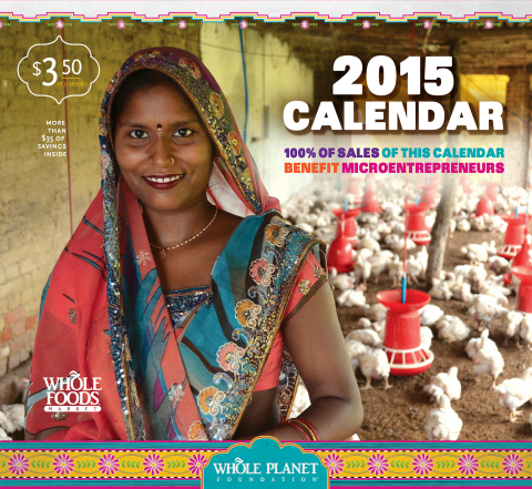 Whole Planet Foundation 2015 calendar to alleviate poverty now available at Whole Foods Market nationwide. (Graphic: Business Wire)