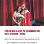 Winning photo for the consumer outreach submitted by Sommer Pacana of Buffalo, N.Y. Pacana's photo captured a moment spent at her high school graduation with her mom, Renee Pacana. The Pacanas' picture and story is featured in a full-page ad in the December 19, 2014 edition of USA Today.