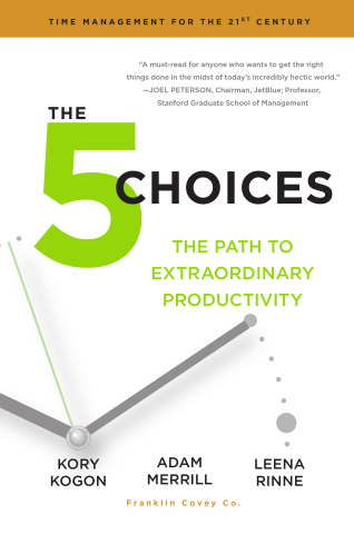 The 5 Choices: The Path to Extraordinary Productivity (Graphic: Business Wire)