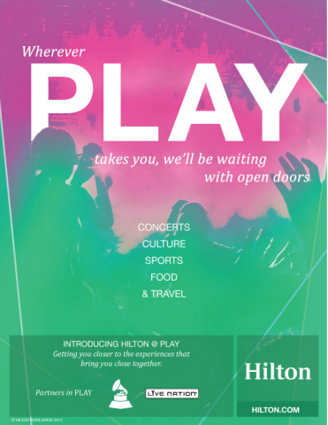 Hilton invites the world to play with a new campaign and Live Nation partnership. Stop and listen to the music, take a hard earned vacation and reclaim playtime. (Graphic Credit: Business Wire)