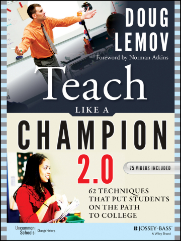 Teach Like a Champion 2.0 includes 62 techniques and 75 new video clips of real teachers modeling th