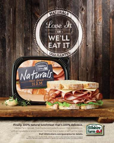 "Hillshire Farm Naturals(TM) lunchmeat ""Love It"" or ""We'll Eat It"" money-back guarantee. (Photo: Business Wire)"