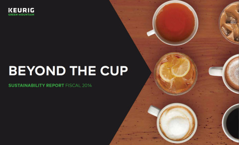 """Keurig Green Mountain, Inc. releases FY14 Sustainability Report, """"Beyond The Cup"""" (Graphic: Business Wire)"""