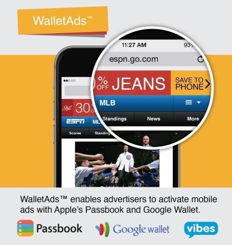 WalletAds can be integrated into any mobile advertising campaign in seconds, giving businesses a seamless way to turn mobile ads into valuable mobile offers for their customers. (Graphic: Vibes)
