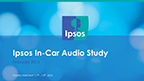 Ipsos Research Study Highlights Continued Strength of AM/FM Radio in Cars