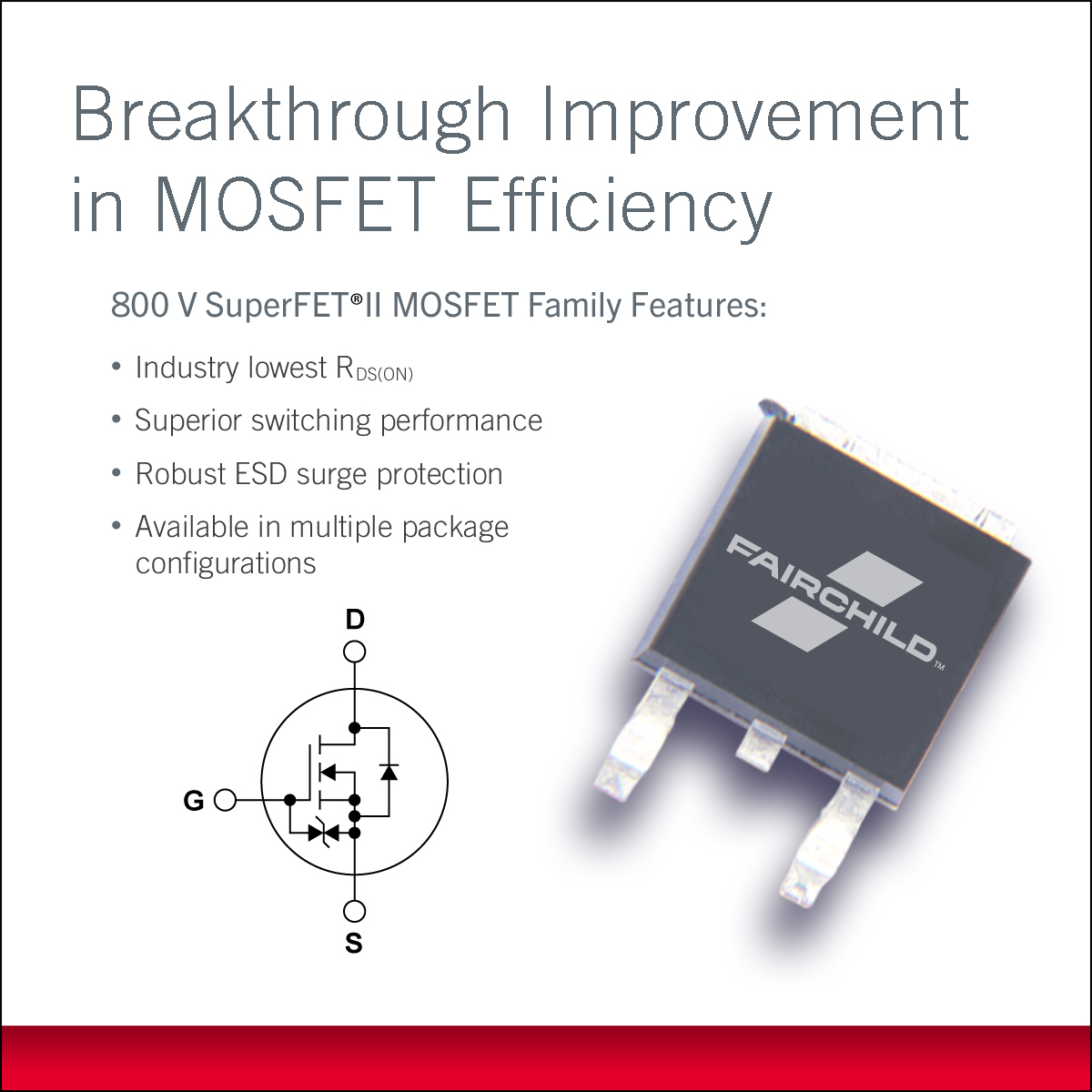 Fairchild's 800V SuperFET II MOSFET Family Delivers Lowest