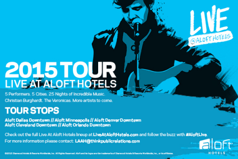 Live at Aloft Hotels 2015 Tour (Graphic: Business Wire)