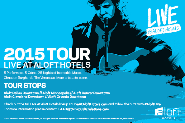 Aloftlive Starwood S Innovative Aloft Brand Announces Live At Hotels 2017 Tour Business Wire