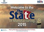 """""""The State of Manufacturing 2015 Survey Results Slide Deck"""""""